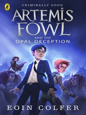 cover image of Artemis Fowl and the Opal Deception